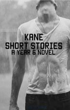 Kane: Short Stories- A Year 6 Novel by 32_books