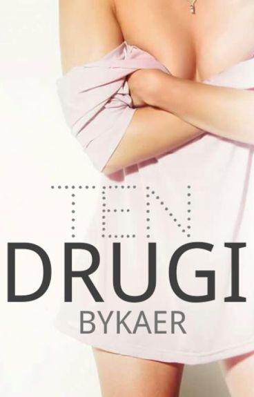 TEN DRUGI (Zakończone)