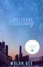 Brisbane: Runaway by deewulan
