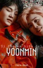 Si Fueras Hija Del YoonMin...© TERMINADA by -NamJxn
