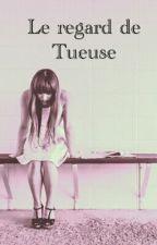 Le Regard De Tueuse by marshamallow42