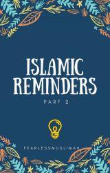 Islamic Reminders - 2 by FearlessMuslimah