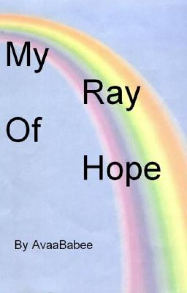 My Ray Of Hope