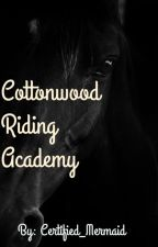 Cotton Wood Riding Academy by Certified_Mermaid