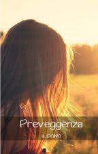 Preveggenza by TheOnlyFra