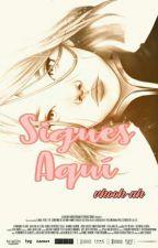 Sigues Aquí † Parejas de Naruto by NeNessa-