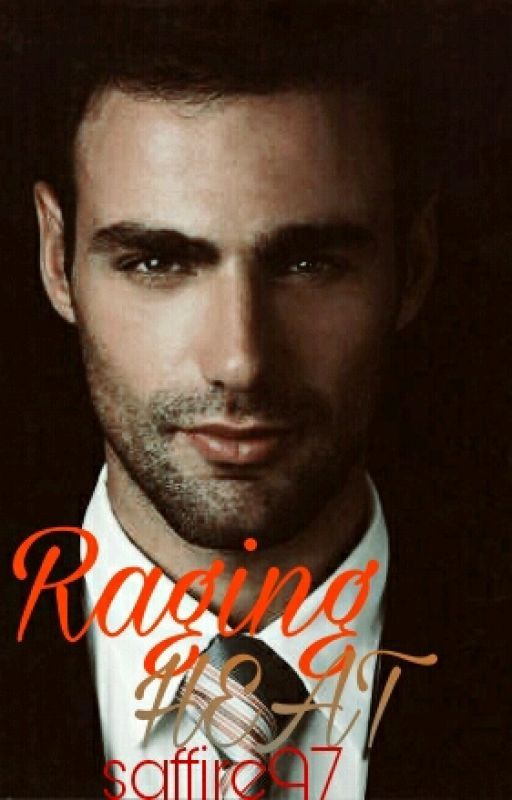 RAGING HEAT (Italian Billionaire) by Saffire97