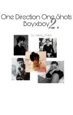 One Shots One Direction boyxboy 2. by Bekka_Styles
