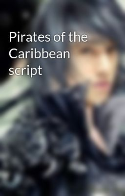 Pirates of the Caribbean script