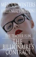 The Billionaire's Contract - COMING WINTER 2016 by winterstarfire