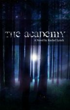 The Academy by live_laugh_love96
