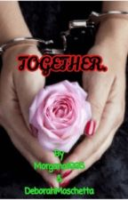 Together. by Morgana1995