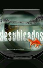 Desubicados by MaryDeLeon29
