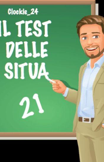 IL TEST DELLE SITUA 21