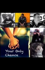 Your Only Chance {Miniminter fanfiction} by Sidemen_sdmn1