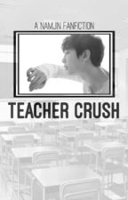 teacher crush || namjin ✔️ [ EDITING ] by KimJoon13