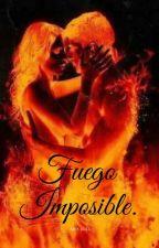 FUEGO IMPOSIBLE by ArixLozz