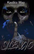 Silencio (Mente Macabra I) #TWGames by KaulitzWay