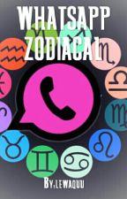 WhatsApp Zodiacal. by lewaquu