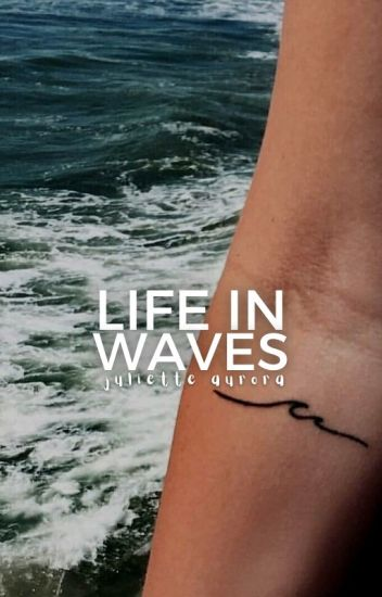 Life in Waves [under construction]