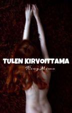 Tulen Kirvoittama by KingMimo