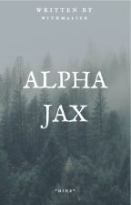 Alpha Jax || On hold || by sighputas