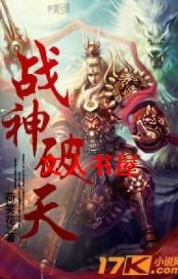 Đọc truyện Chiến Thần Phá Thiên Full