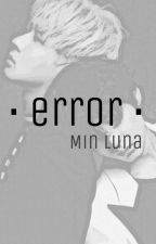 Error (VIXX) by Min_Luna
