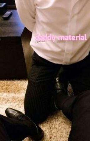daddy material by cassbutt-