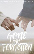 Gone And Forgotten (Ghost Romance) by RACoughlin