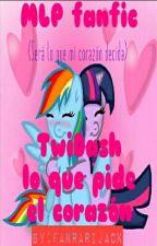 MLP fanfic TwiDash lo que pide el corazon[CANCELADA] by FanRarijack
