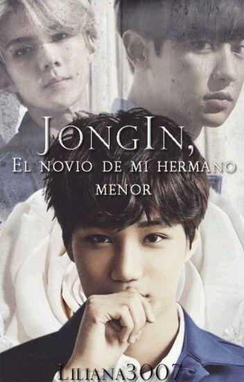 Jong In, El novio de mi hermano menor.
