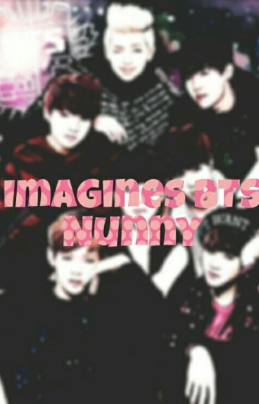 Imagines BTS- By Nunny