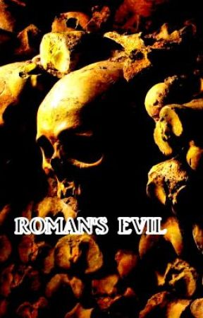 Roman's Evil (Sequel to 'Ami') by WRGoode