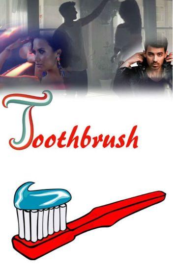 Toothbrush - Oneshot