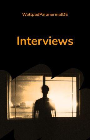 Interviews by WattpadWerwolfDE