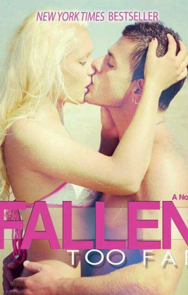 Fallen Too Far #1