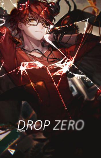 Drop Zero (Mystic Messenger)