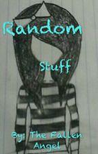 Random Stuff by X_Suicidal_Kitten_X