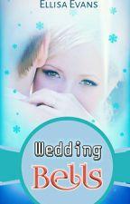 Wedding Bells by Ellisa_Evans
