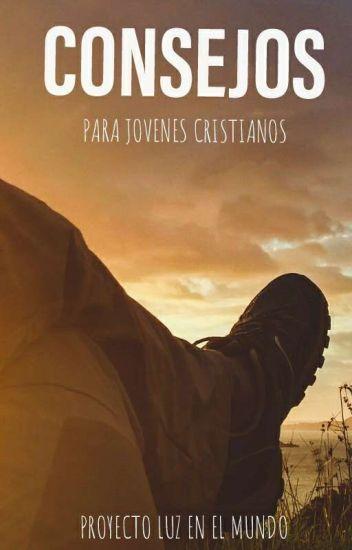 Consejos para Jóvenes en Cristo