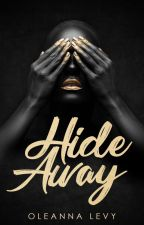 Hide Away by LadySuccubus