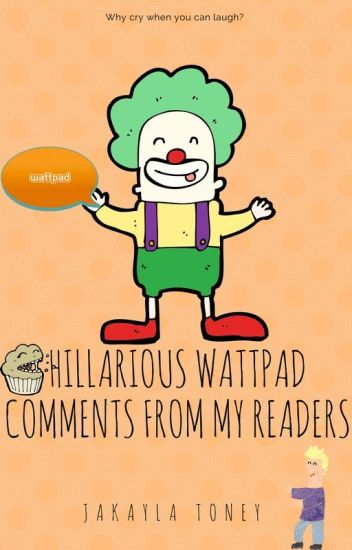 Hilarious Wattpad Comments