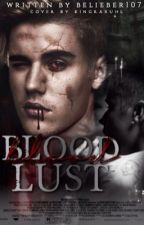 Blood Lust (boyxboy)  by belieber107