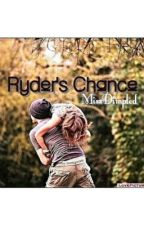 Ryder's Chance by MissDimpled