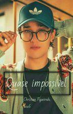 """Uma história de amor """"impossível"""" ( C.F) by oops_crazy"""