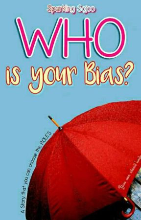 WHO IS YOUR BIAS by SparklingSojoo