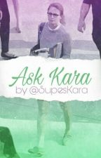 Ask Kara by SupesKara