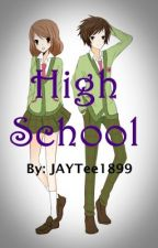 High School by JAYTee1899