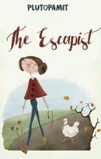 The Escapist by PlutoPamit